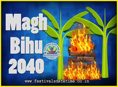 2040 Magh Bihu Festival Date and Time, 2040 Magh Bihu Calendar