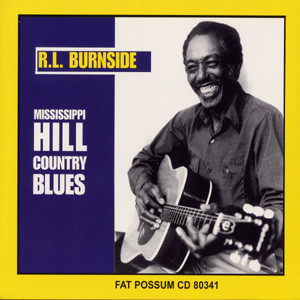 R.L. Burnside's Mississippi Hill Country Blues