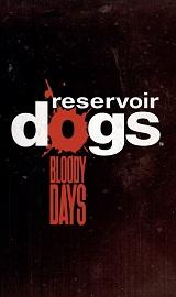 Reservoir Dogs Bloody Days pc game 2017 - Reservoir.Dogs.Bloody.Days-HI2U