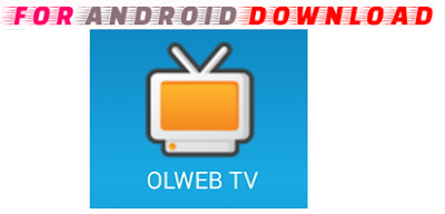Download Android Olweb-IPTV Apk For Android - Watch Live Channel in Android WebSite