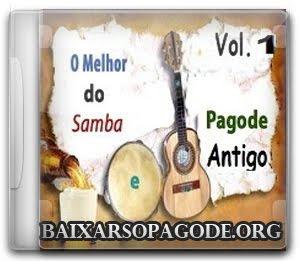 O Melhor do Samba e Pagode Antigo Vol. 1