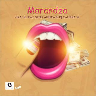 Crack Feat. Sista Afrika & Dj Calibra 39 - Marandza (Prod. Da Page)