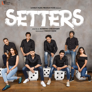 full cast and crew of Bollywood movie Setters 2019 wiki, Sonnalli Seygall The Great story, release date, Setters wikipedia Actress name poster, trailer, Video, News, Photos, Wallpaper, Wikipedia