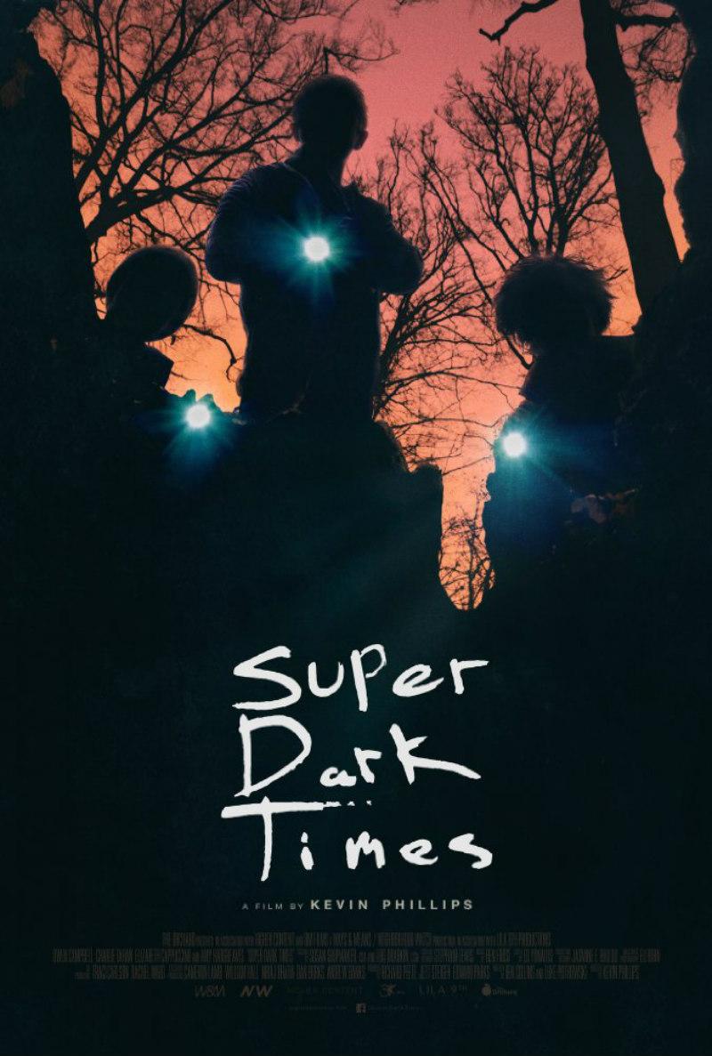 SUPER DARK TIMES poster
