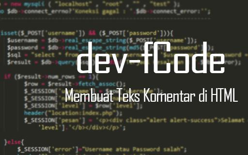 Cara Membuat Teks Komentar Pada HTML