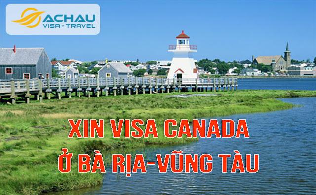 Xin visa Canada ở Bà Rịa-Vũng Tàu như thế nào ?