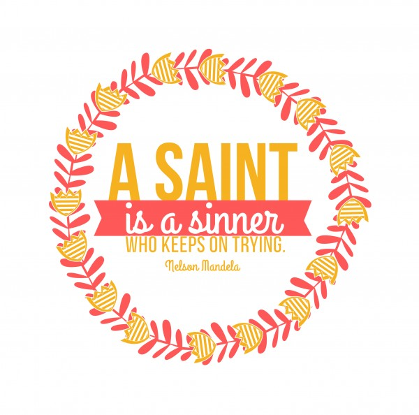 A Saint Is A Sinner Who Keeps Trying Ark Of The Creator
