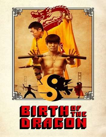 Birth of the Dragon 2016 Full English Movie Download