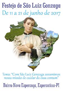 Festejo de São Luiz Gonzaga 2017 - Bairro Nova Esperança / Esperantina-PI