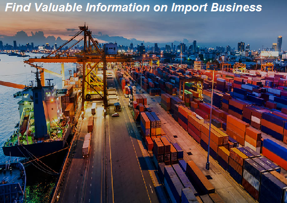 Find Valuable Information on Import Business