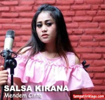 Lirik Lagu Salsa Kirana - Mendem Cinta