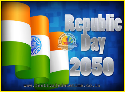 2050 Republic Day of India Date, 2050 Republic Day Calendar