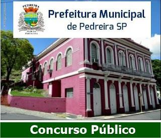 Prefeitura de Pedreira SP - Concurso Público EDITAL 2018