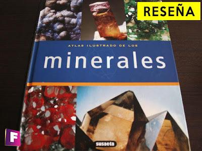 reseña del libro  atlas ilustrado de los minerales - mi punto de vista