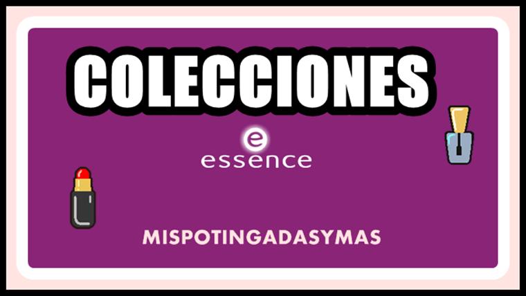 Colecciones Essence | Junio/Julio 15