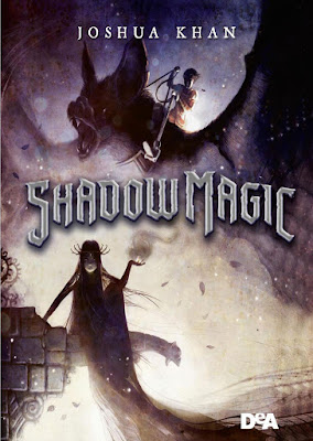 [Recensione #25]: SHADOW MAGIC di Joshua Khan