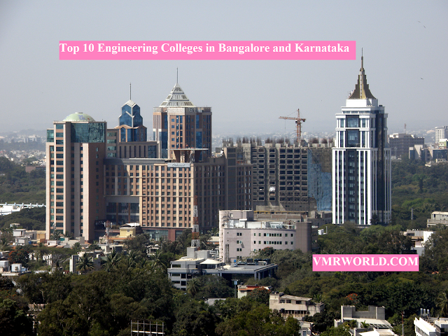 Top 10 Engineering Colleges in Bangalore and Karnataka
