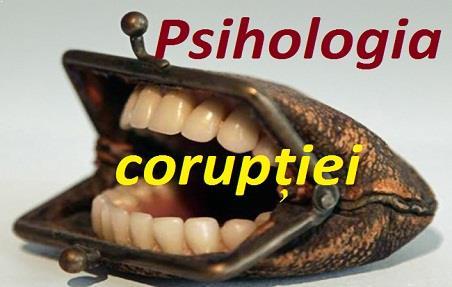 Psihologia corupției / mitei / șpăgii
