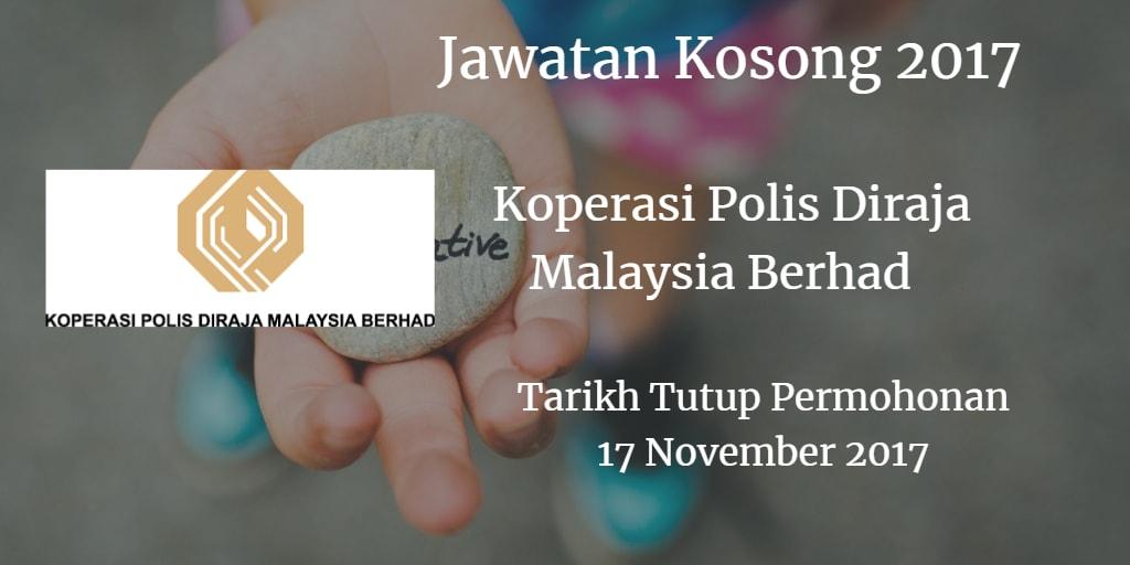 Jawatan Kosong Koperasi Polis Diraja Malaysia Berhad 17 November 2017
