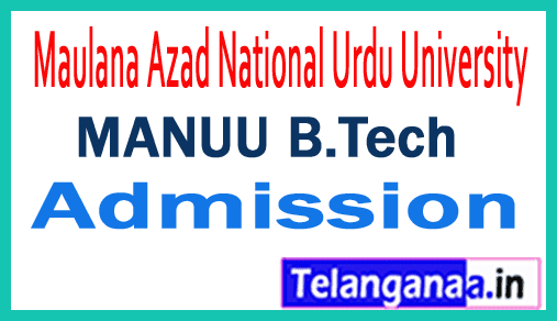 MANUU Maulana Azad National Urdu University B.Tech Admission 2019 Application