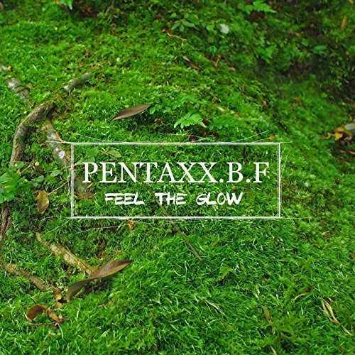 [Album] Pentaxx.B.F – FEEL THE GLOW (2015.11.19/MP3/RAR)