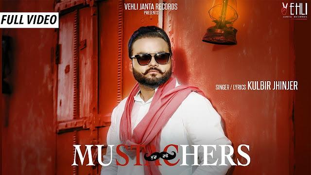 Mustachers Song Lyrics | Kulbir Jhinjer | Vehli Janta Records | Latest Songs 2018