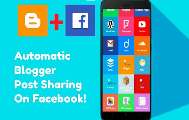 blogger post to facebook automatically by IFTTT ऐसे करें फेसबुक पर स्वता शेयर ब्लॉगर की पोस्ट
