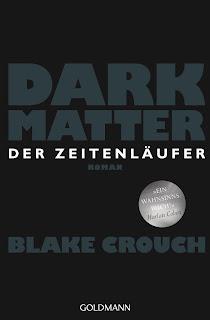 https://www.randomhouse.de/Paperback/Dark-Matter-Der-Zeitenlaeufer/Blake-Crouch/Goldmann/e495241.rhd