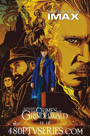 Download Fantastic Beasts The Crimes of Grindelwald 2018 Full Movie Hindi Download Dual Audio 720p Bluray Free Watch Online Full Movie Download Worldfree4u 9xmovies