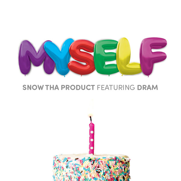 Snow Tha Product - Myself (feat. DRAM) - Single  Cover