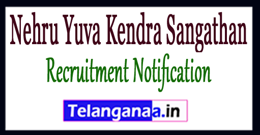 NYKS  Nehru Yuva Kendra Sangathan Recruitment Notification 2017