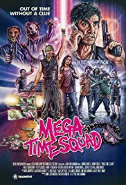 Watch Mega Time Squad Online Free 2018 Putlocker