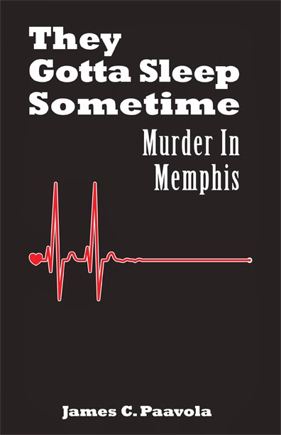 They Gotta Sleep Sometime: Murder In Memphis