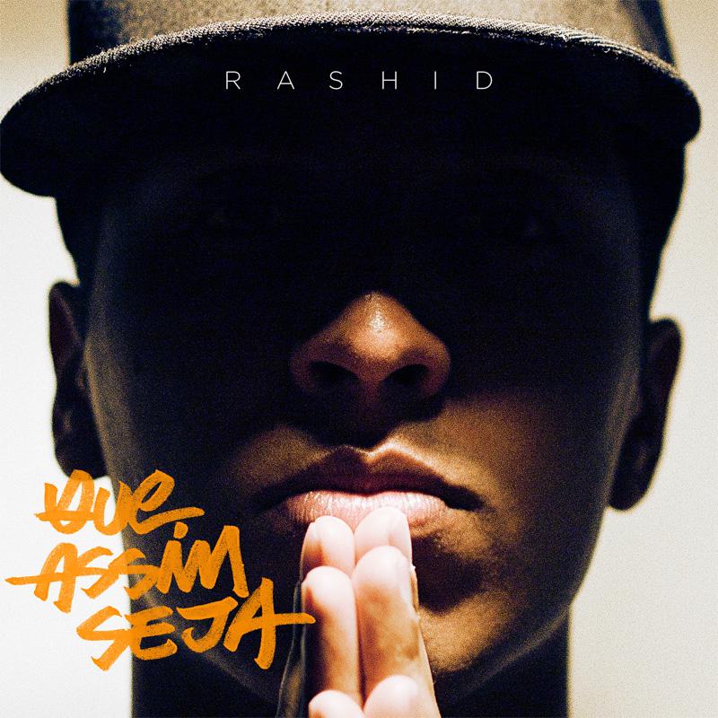 Rashid Que Assim Seja Download Album (2012) - As Nossas Raizes