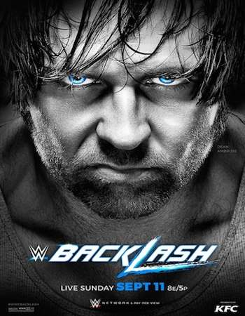 Poster Of WWE Backlash 11th September 2016 PPV 700MB HDTV 480p x264 Free Download Watch Online downloadhub.net