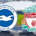 Live Streaming Brighton vs Liverpool 12.1.2019 EPL