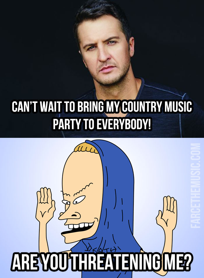 Luke Bryan Beavis And : bryan, beavis, Farce, Music:, Bryan, Great, Cornholio