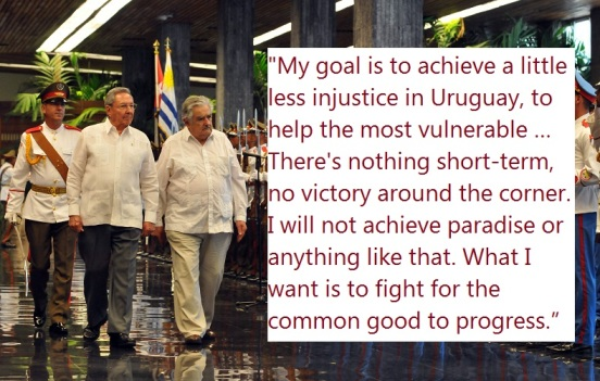 Jose Mujica quote on future of Uruguay and his legacy