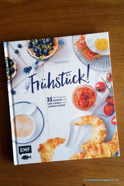 """Kochbuch """"Frühstück"""" von Tina Bumann vom Blog Tinas Tausendschön"""