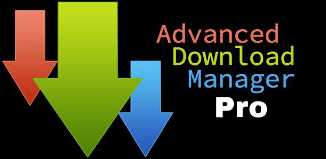 تحميل تطبيق Advanced Download Manager Pro v5.1.1 مدفوع للاندرويد