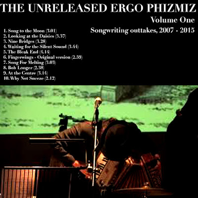 The Unreleased Ergo Phizmiz Volume One