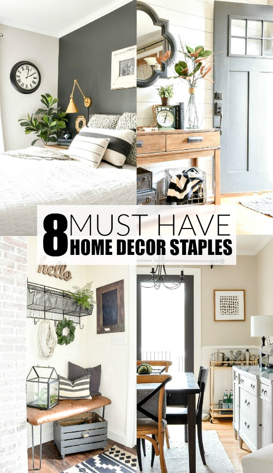 Eight must have home decor staples
