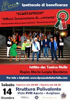 """SABATO 14 DICEMBRE 2013 """"Offresi governatore di...vertente"""" - Avigliano"""