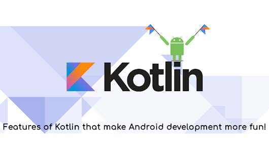 Features of the official programming language of Android - Kotlin