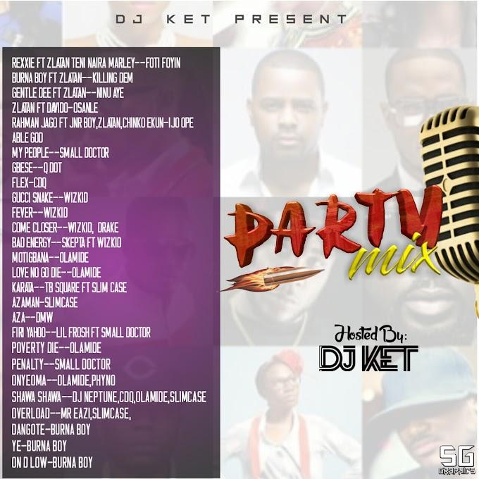 Mixtape - Party Mix with DJ Ket