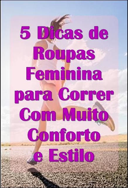 5 Dicas de Roupa Feminina para Correr Com Muito Conforto e Estilo