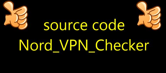 source code Nord_VPN_Checker