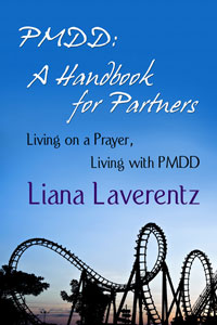PMDD: A Handbook for Partners.  Click on the cover to buy at Amazon.