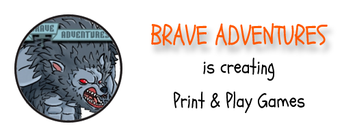 Brave Adventures is Creating Print & Play Games