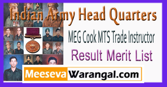 Indian Army Head Quarters MEG Cook MTS Trade Instructor Result  Merit List 2017